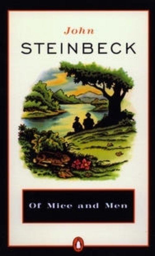 Of Mice and Men – John Steinbeck