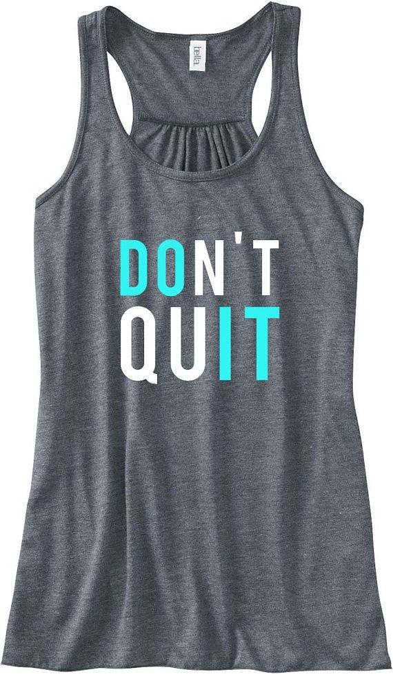 Don't Quit/do It