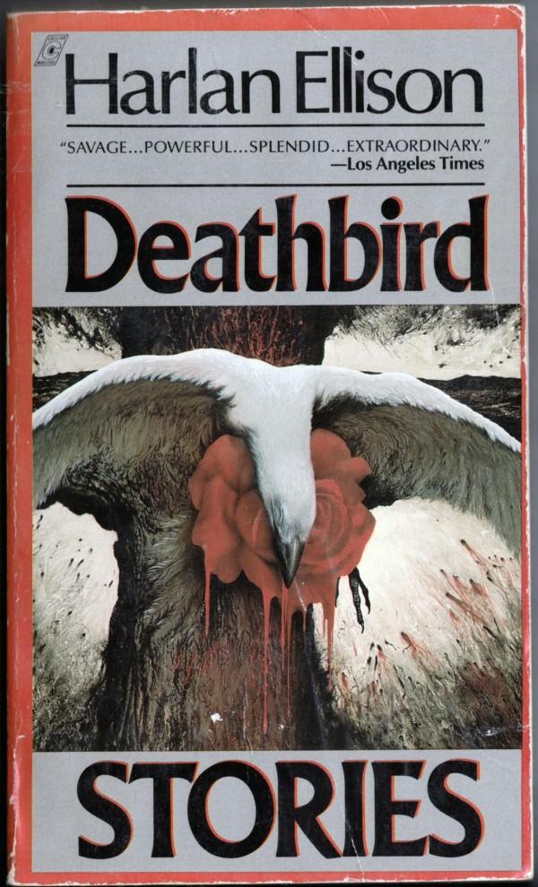 Deathbird Stories by Harlan Ellison