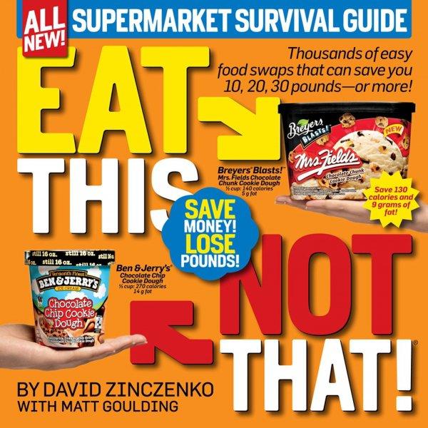 Eat This Not That! Supermarket Survival Guide by David Zinczenko