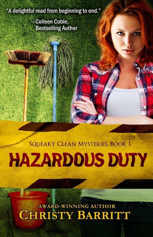 Hazordous Duty by Christy Baritt