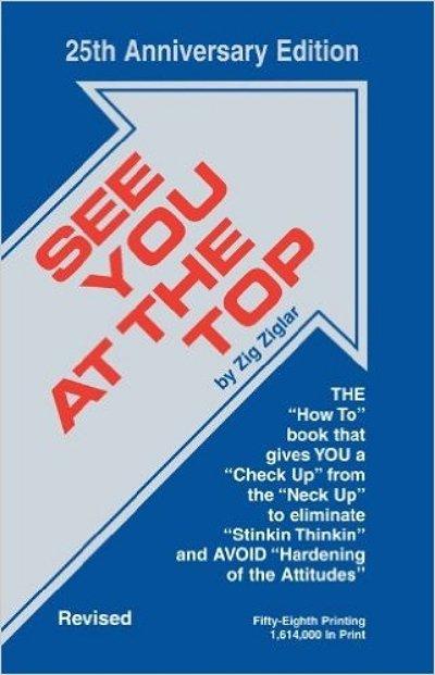 See You at the Top – Zig Ziglar