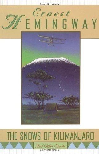 The Snows of Kilimanjaro – Ernest Hemingway
