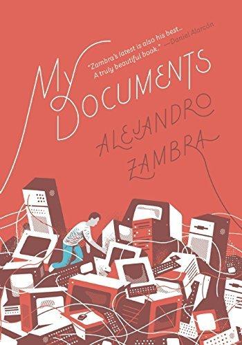 My Documents by Alejandro Zambra