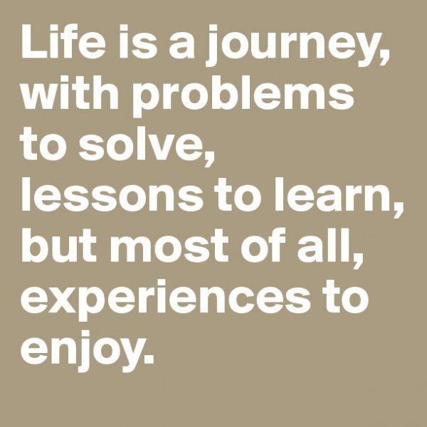 Life is Full of Enjoyment