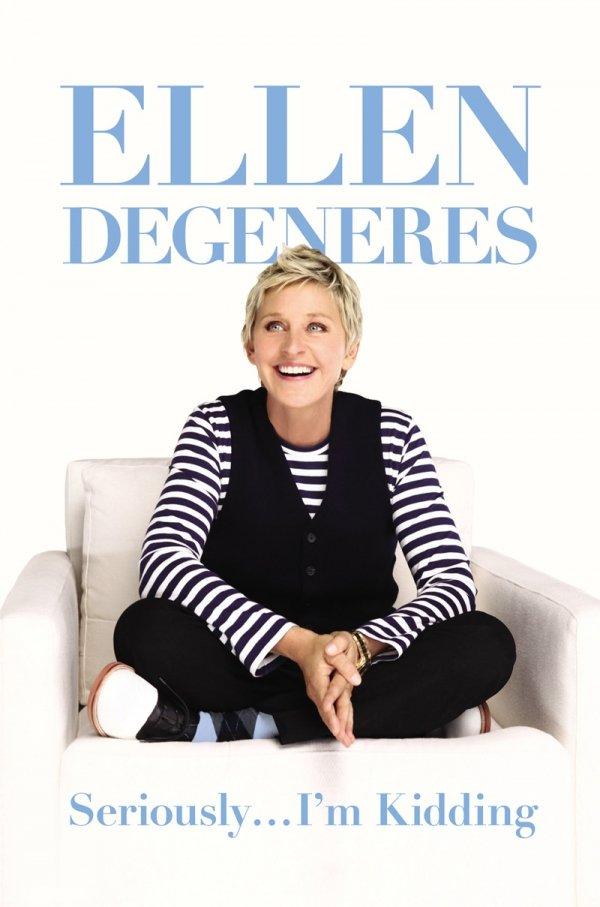 Seriously, I'm Kidding by Ellen DeGeneres
