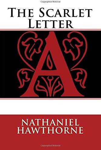 The Scarlett Letter by Nathaniel Hawthorne