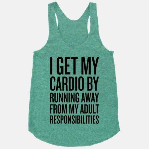 Lots of Cardio...