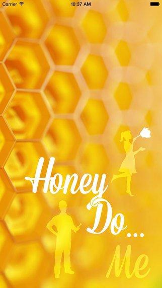 Honey do … Me!