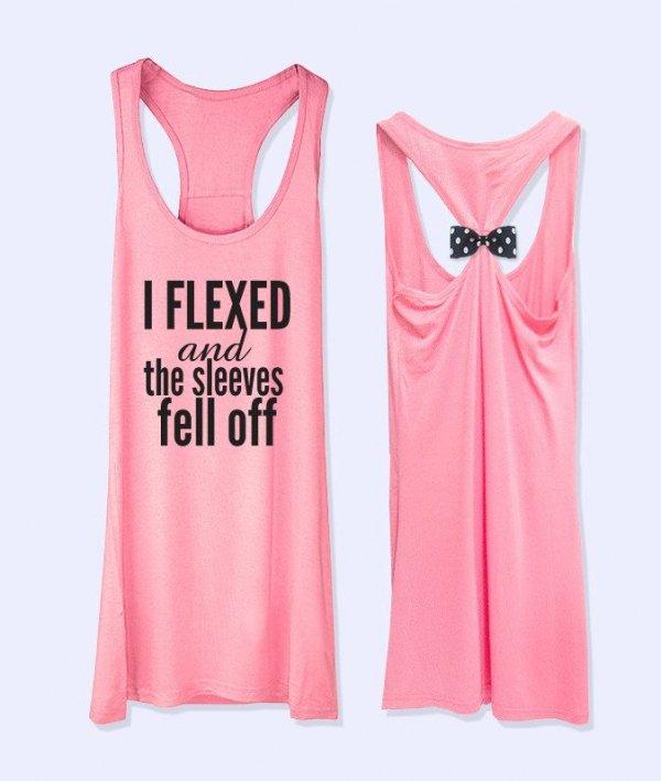 I Flexed & the Sleeves Fell off