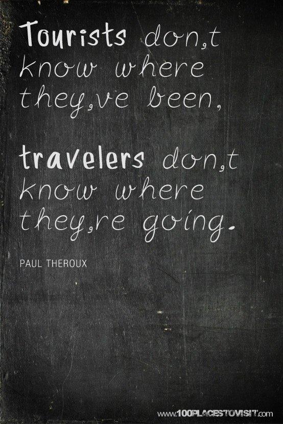 Tourists V Travelers