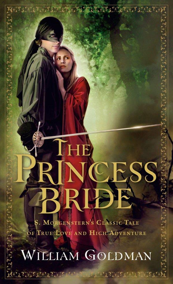 'the Princess Bride' by William Goldman