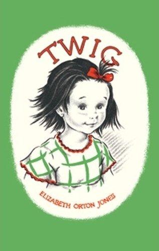Twig by Elizabeth Orton Jones