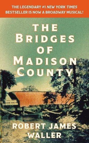 The Bridges of Madison County – Robert James Walter