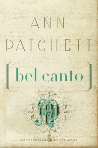 Bel Canto – Ann Patchett
