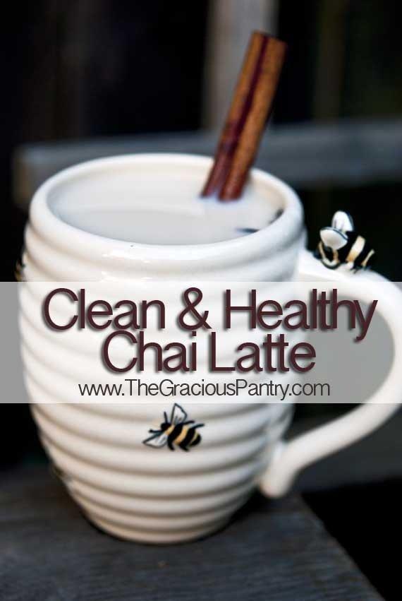 Clean Eating Chai Latte