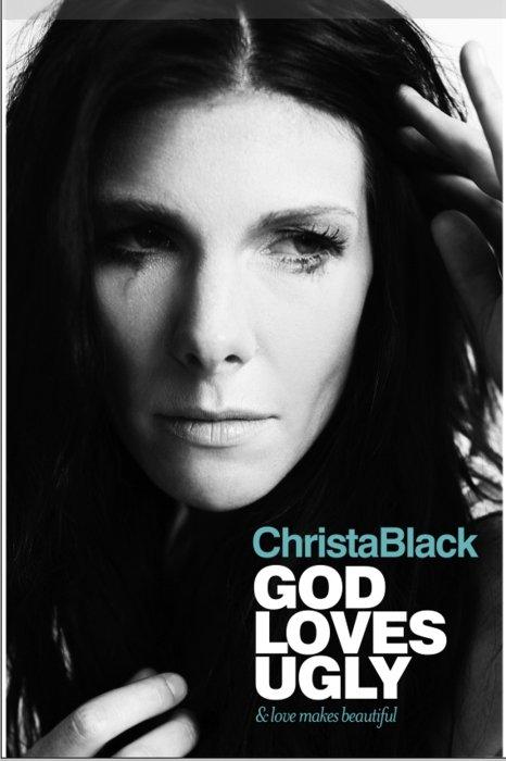 God Loves Ugly by Christa Black