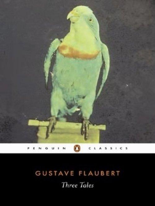 Three Tales – Gustave Flaubert