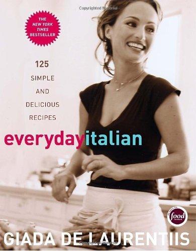 Everyday Italian by Giada De Laurentis