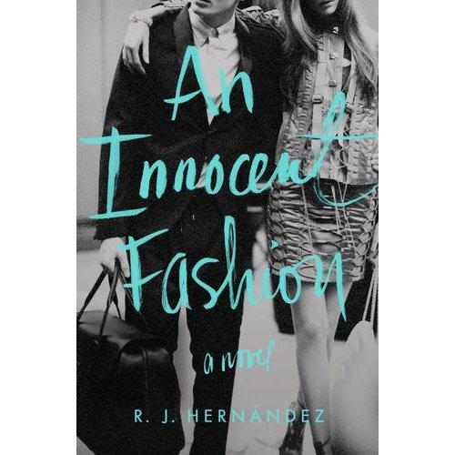 An Innocent Fashion by R.J. Hernandez