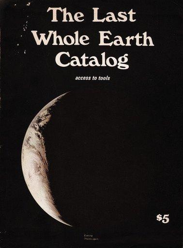 The Last Whole Earth Catalog: Access to Tools