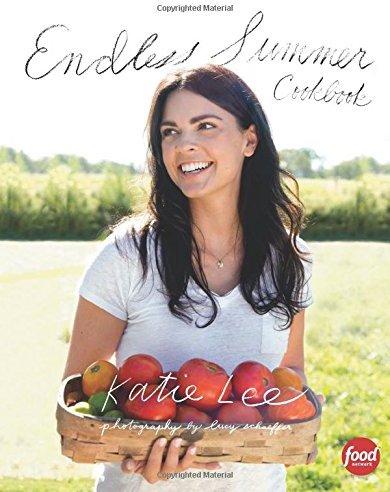 Endless Summer Cookbook by Katie Lee