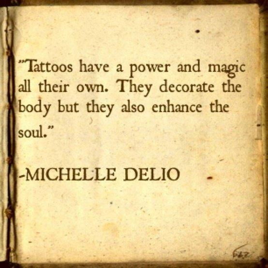Tattoos Enhance the Soul