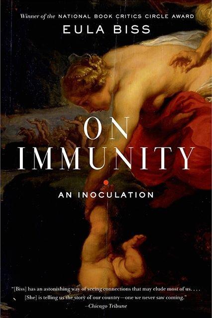 On Immunity by Eula Bliss