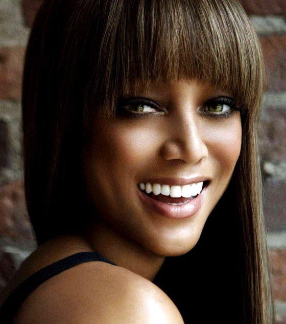 Tyra Banks ...