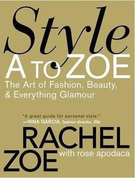 Style a to Zoe – Rachel Zoe