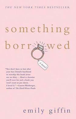Something Borrowed – Emily Giffin