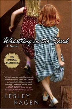 Whistling in the Dark – Lesley Kagan