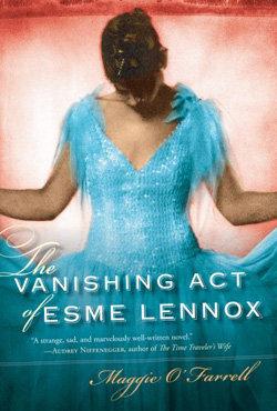 The Vanishing Act of Esme Lennox – Maggie O Farrell