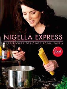 Nigella Express: Good Food, Fast by Nigella Lawson