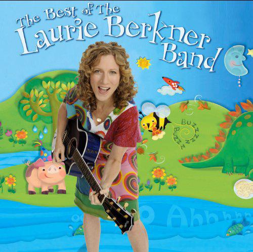 """Laurie Berkner – """"the Best of the Laurie Berkner Band"""""""