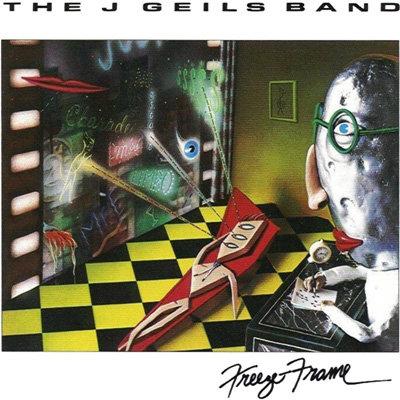 """The J Geils Band """"Freeze Frame"""""""