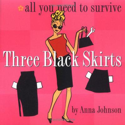 Anna Johnson – Three Black Skirts