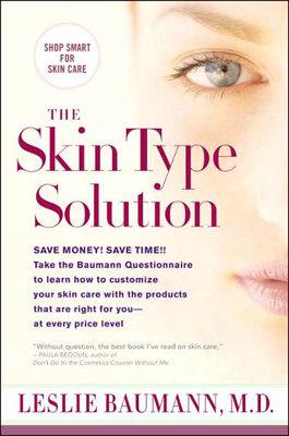 Leslie Baumann, M.D. - the Skin Type Solution