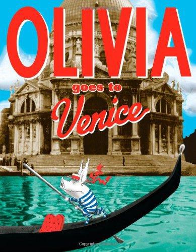"""""""Olivia Goes to Venice"""" by Ian Falconer"""