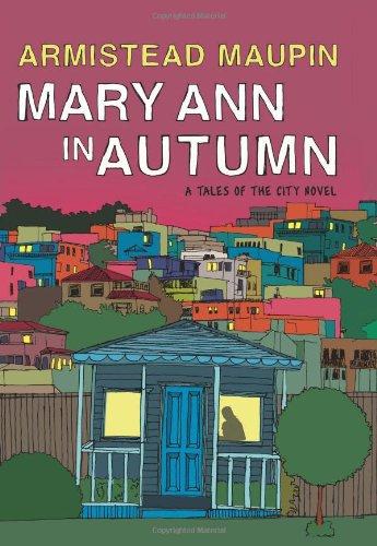 Mary Anne in Autumn by Armistead Maupin