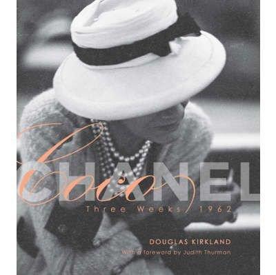 Coco Chanel: Three Weeks by Douglas Kirkland