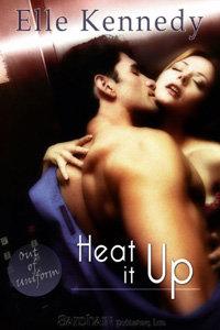 Heat It up by Elle Kennedy