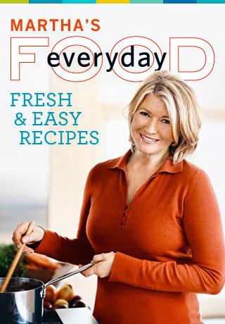 Martha's Everyday Food: Fresh and Easy Recipes – by Martha Stewart Living Omnimedia, Inc