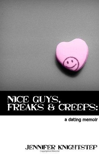 Nice Guys, Freaks & Creeps