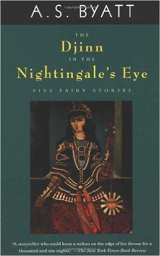 The Djinn in the Nightingale's Eye (as Byatt)