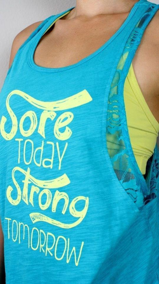 Sore Today, Strong Tomorrow