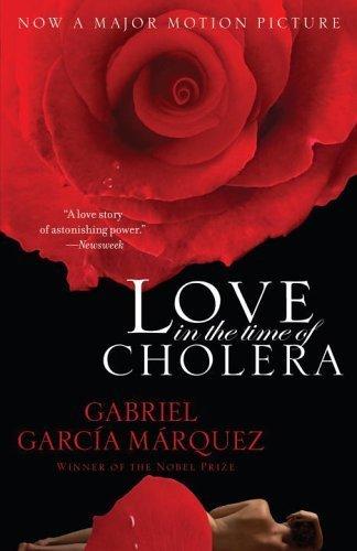 Love in the Time of Cholera –Gabriel Garcia Marquez